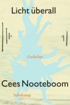 Cees Nooteboom_Licht überall