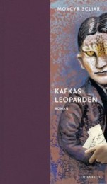 Moacyr Scliar_Kafkas Leoparden