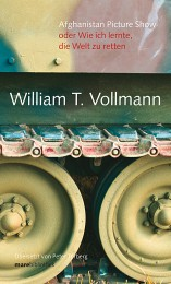 William_Vollmann_Afghanistin_Picture_Show