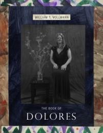William_Vollmann_Book_of_Dolores
