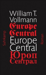 William_Vollmann_Europe_Central
