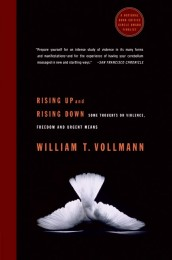 William_Vollmann_Rising_up_and_down