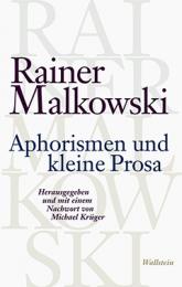 rainer malkowski_Aphorismen und kleine Prosa