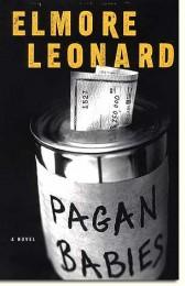 Elmore-Leonard_Pagan_Babies