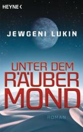 Jewgeni Lukin_Unter dem Räubermond