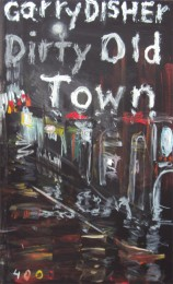 disher_dirty_old_town