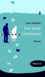 Hans Zengeler_ Das letzte Geheimnis