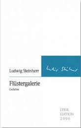 Ludwig Steinherr_Flüstergalerie