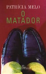 O_Matador_Patrícia_Melo