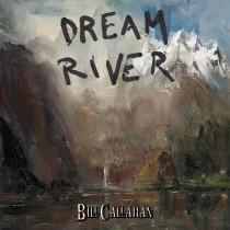 billcallahan_dreamriver