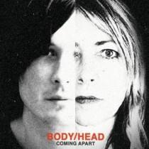Body/Head: Coming Apart