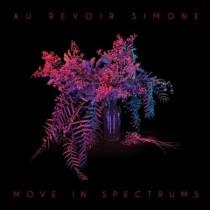 Au Revoir Simone: Move In Spectrums