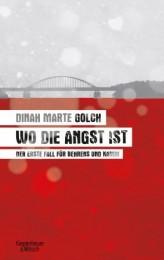 Dinah Marte Golch-Wo die Angst ist