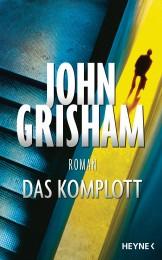 Das Komplott von John Grisham
