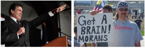 """LEFT: Former Governor Rick Perry of Texas, bumbling Republican Tea Party presidential candidate in 2012 (perhaps as well in 2016), and father of the contemporary Southern secessionist movement. In May 2009, he told a cheering throng of Confederate flag wavers in Austin, """"If Washington continues to thumb their nose (sic) at the American people,"""" he and his fellow Texans might avail themselves of an 1845 agreement that the state could secede at will—an agreement that seems not to exist, according to researchers at the Texas State Library and Archives Commission. RIGHT: Unidentified moron, unfamiliar with conventional spelling, at a secession rally in suburban St. Louis, Missouri."""