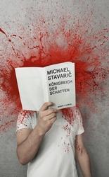 Michael Stavaric_Königreich der Schatten