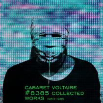 cabaretvoltaire_collectedworks