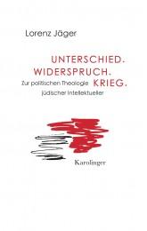Lorenz_Jäger_Unterschied_Widerspruch_Krieg