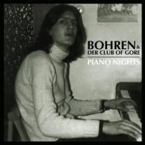 bohrenundderclubofgore_pianonights