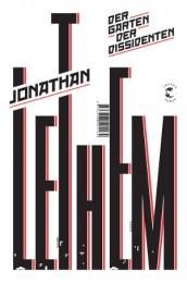 Jonathan Lethem_Garten der Dissidenten