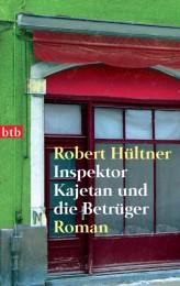 Robert Hültner_Inspektor Kajetan und die Betrüger