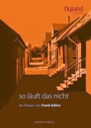 Frank Göhre_So läut das nicht