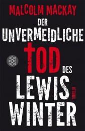 Malcolm Mackay_Der unvermeidliche Tod des Lewis Winter