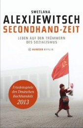 Swetlana-Alexijewitsch-Secondhand-Zeit-Leben-auf-den-Truemmern-des-Sozialismus