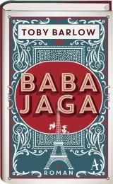 Toby_Barlow_Baba Jaga