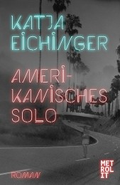 Katja_Eichinger_Amerikanisches_Solo