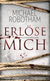Erloese mich von Michael Robotham