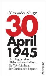 Alexander Kluge_30. April 1945