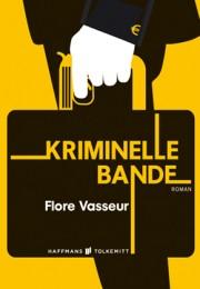 Flore_Vasseur_Kriminelle Bande