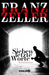 Franz_Zeller_Sieben letzte Worte