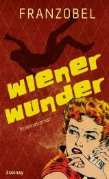 Franzobel_WienerWunder_P03DEF.indd