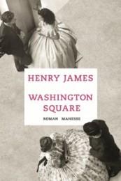 HENRY JAMES Washington Square