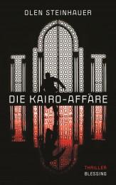 Die Kairo Affaere von Olen Steinhauer