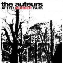 After Murder Park_The Auteurs
