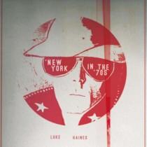 New_York_in_the_70s_Luke Haines