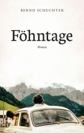 Bernd Schuchter_Föhntage