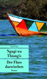 Ngugi wa Thiong'o_Fluss