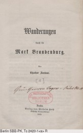 Fontane, Theodor: Wanderungen durch die Mark Brandenburg. Bd. 1: [Die Grafschaft Ruppin. Der Barnim. Der Teltow]. Berlin, 1862.