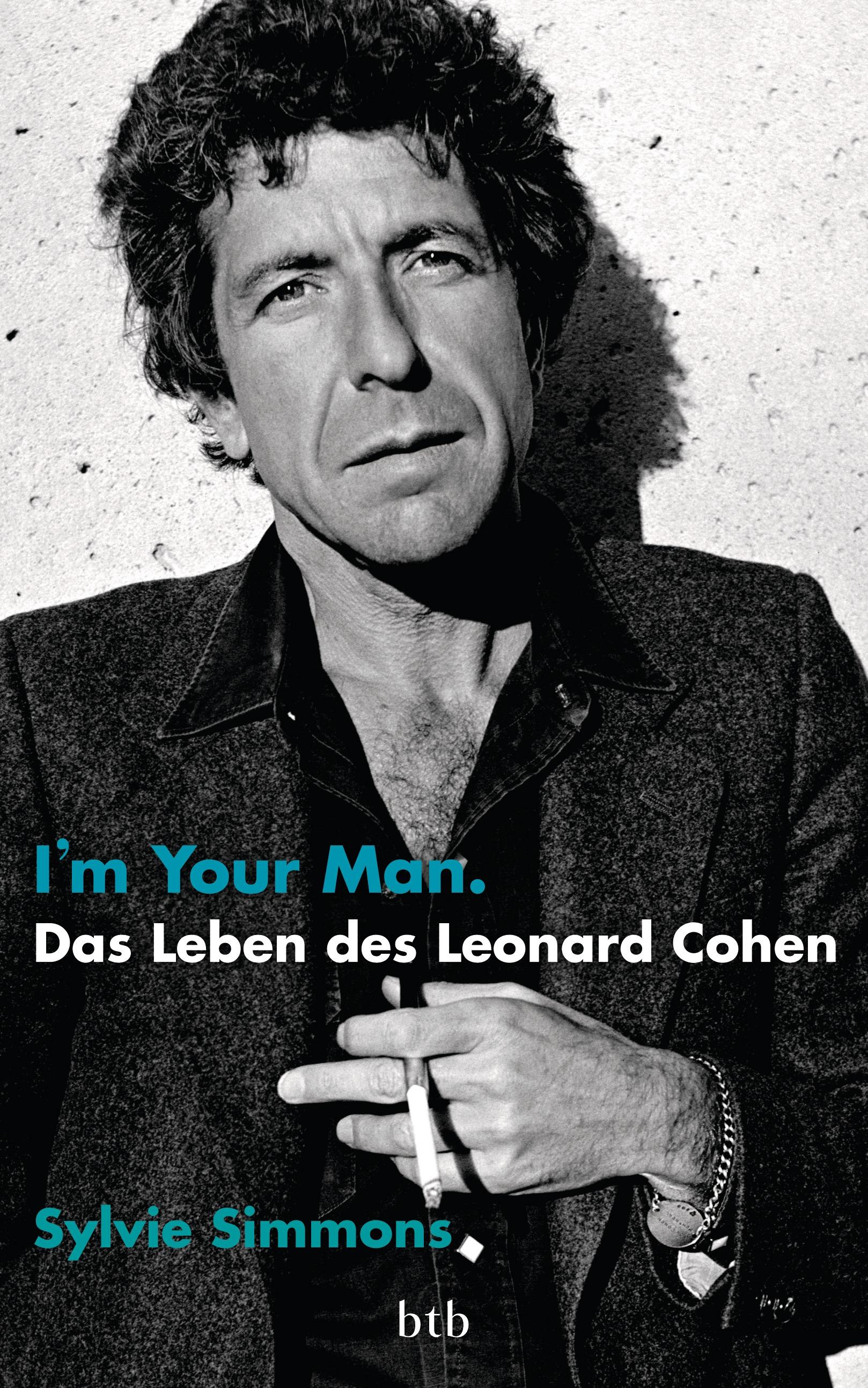 Im your man Das Leben des Leonard Cohen von Sylvie Simmons
