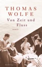 Thomas Wolfe_von Zeit und Fluss