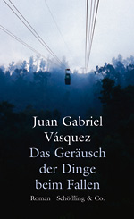 g-Vasques-Juan-Gabriel-Das-Gespraech-der-Dinge-beim-Fallen