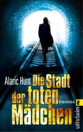 Alaric_Hunt_Die_Stadt_der_toten_Mädchen