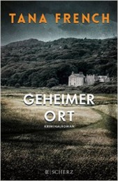 Tana_French_Geheimer Ort