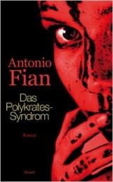 Antonio_Fian_Das_Polykrates-Syndrom