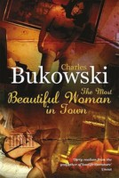 Bukowski_The Most Beautiful Woman in Town & Other Stories