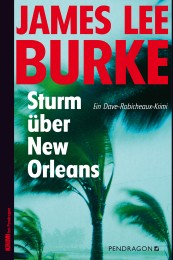 James Lee Burke Sturm über New Orleans